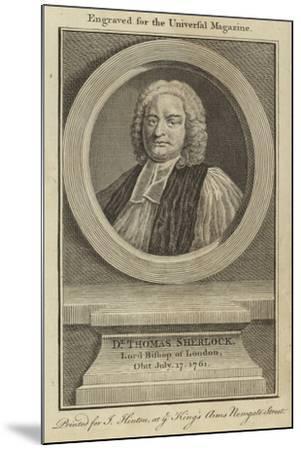 Dr Thomas Sherlock, Lord Bishop of London--Mounted Giclee Print