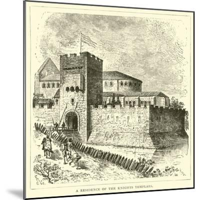 A Residence of the Knights Templars--Mounted Giclee Print