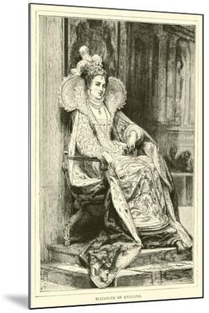 Elizabeth of England--Mounted Giclee Print
