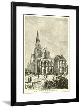 Glasgow Cathedral in the Eighteenth Century--Framed Giclee Print