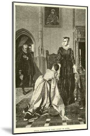 Death Warrant of Mary Queen of Scots--Mounted Giclee Print