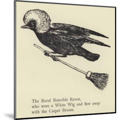 The Rural Runcible Raven-Edward Lear-Mounted Giclee Print
