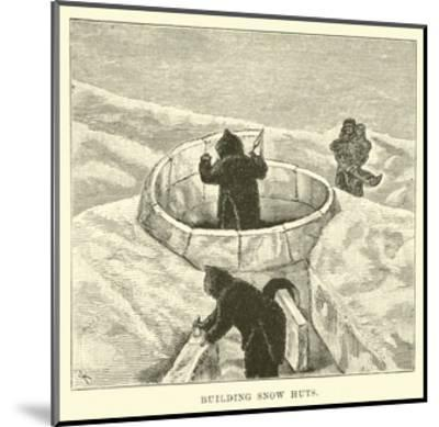 Building Snow Huts--Mounted Giclee Print