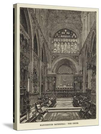 Manchester Cathedral, the Choir--Stretched Canvas Print