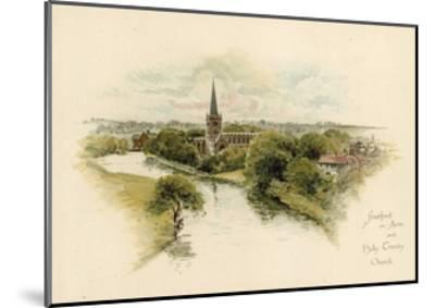 Stratford-Upon-Avon and Holy Trinity Church--Mounted Giclee Print
