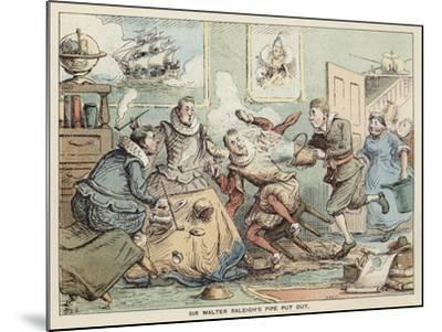 Sir Walter Raleigh's Pipe Put Out--Mounted Giclee Print