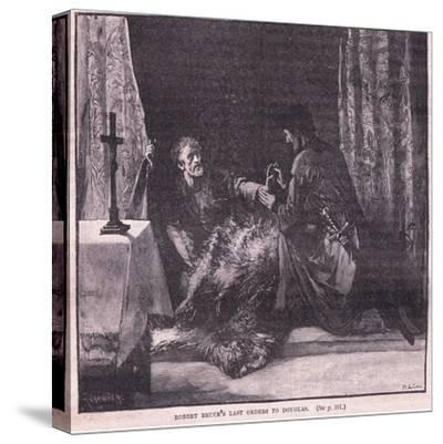 Robert Bruce's Last Orders to Douglas-Mary L. Gow-Stretched Canvas Print
