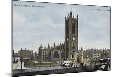 The Cathedral, Manchester--Mounted Photographic Print