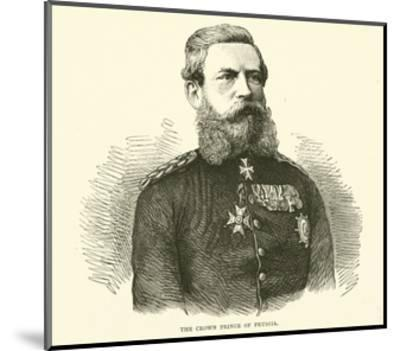 The Crown Prince of Prussia, August 1870--Mounted Giclee Print