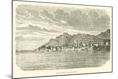 Free Town, Sierra Leone--Mounted Giclee Print