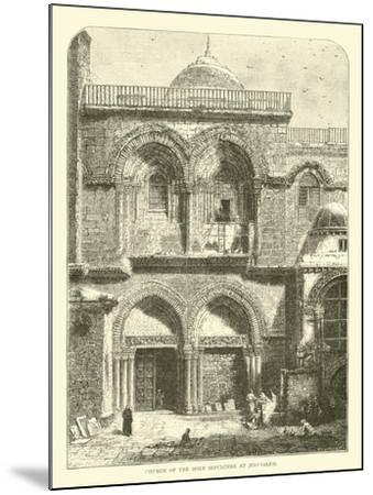 Church of the Holy Sepulchre at Jerusalem--Mounted Giclee Print
