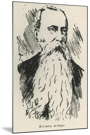 Portrait of Roberto Ardigo--Mounted Giclee Print