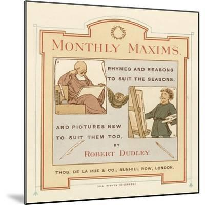 Title Page of Monthly Maxims-Robert Dudley-Mounted Giclee Print