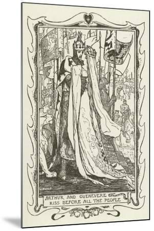 Arthur and Guenevere Kiss before All the People-Henry Justice Ford-Mounted Giclee Print