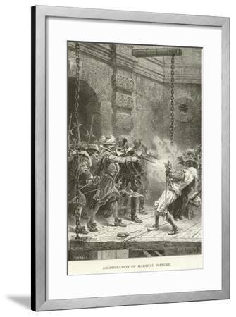 Assassination of Marshal D'Ancre--Framed Giclee Print
