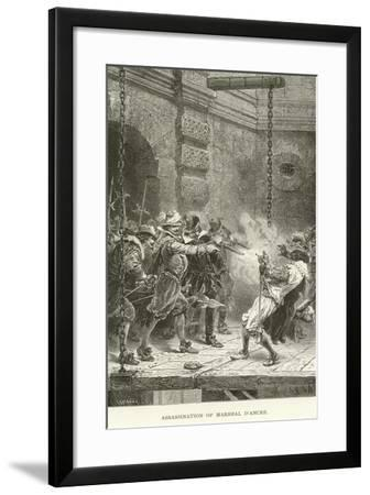Assassination of Marshal D'Ancre--Framed Giclee Print