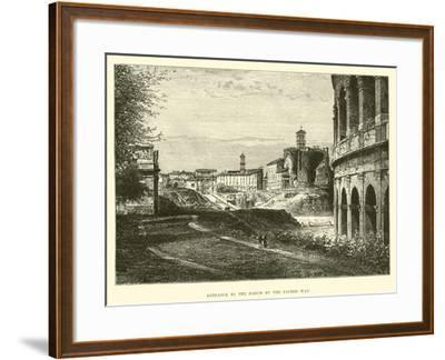 Entrance to the Forum by the Sacred Way--Framed Giclee Print