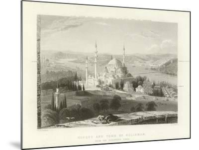 Mosque and Tomb of Suleiman, Constantinople-William Henry Bartlett-Mounted Giclee Print