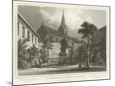 Guttenberg's Monument at Mayence-William Tombleson-Mounted Giclee Print