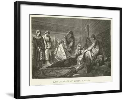 Last Moments of Queen Matilda--Framed Giclee Print