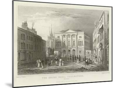 The Shire Hall, Chelmsford, Essex-William Henry Bartlett-Mounted Giclee Print