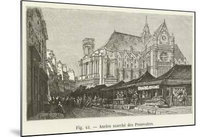 Ancien Marche Des Prouvaires--Mounted Giclee Print