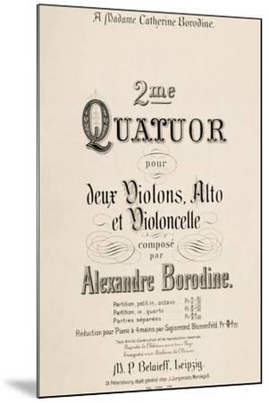 Title Page of Score for Second Quartet-Aleksandr Borodin-Mounted Giclee Print