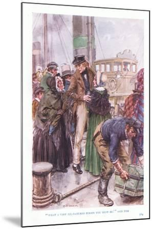 """""""What a Very Ill-Natured Person You Must Be"""" Said Tom-Charles Edmund Brock-Mounted Giclee Print"""