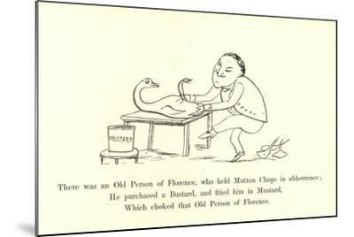 There Was an Old Person of Florence, Who Held Mutton Chops in Abhorrence-Edward Lear-Mounted Giclee Print