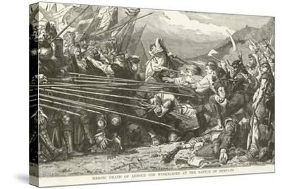 Heroic Death of Arnold Von Winkelried at the Battle of Sempach--Stretched Canvas Print