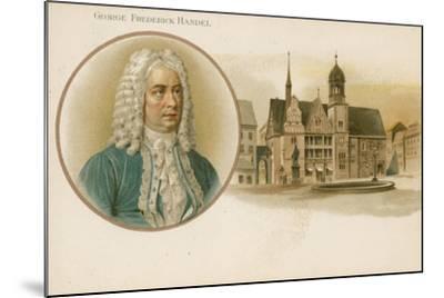 George Frideric Handel, German-Born British Composer--Mounted Giclee Print