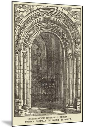 Christchurch Cathedral, Dublin, Norman Doorway of South Transept--Mounted Giclee Print