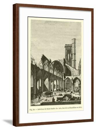 Interieur De Saint-Andre Des Arts, Lors De Sa Demolition En 1815--Framed Giclee Print