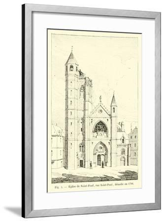 Eglise De Saint-Paul, Rue Saint-Paul, Demolie En 1796--Framed Giclee Print