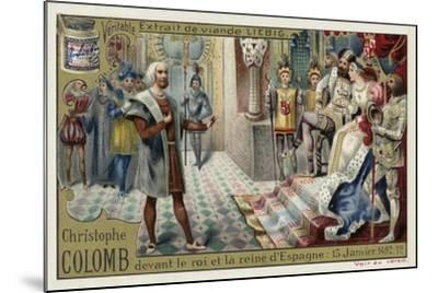Christopher Columbus before the King and Queen of Spain, 15 January 1492--Mounted Giclee Print