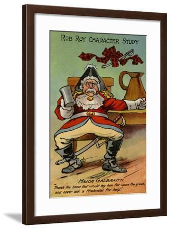 Major Galbraith, from Rob Roy--Framed Giclee Print