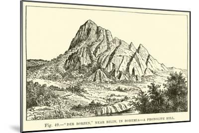 """Der Borzen,"" Near Bilin, in Bohemia, a Phonolite Hill--Mounted Giclee Print"