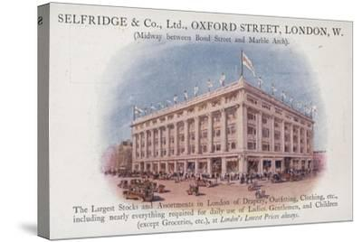 Selfridge and Company Limited, Oxford Street, London, West--Stretched Canvas Print
