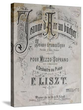 Title Page of Score for Joan of Arc at Stake-Franz Liszt-Stretched Canvas Print