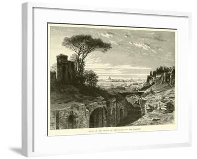 Ruins of the Palace of the Caesars on the Palatine--Framed Giclee Print