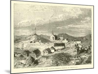Godthaab, the First Danish Mission Station in Greenland--Mounted Giclee Print