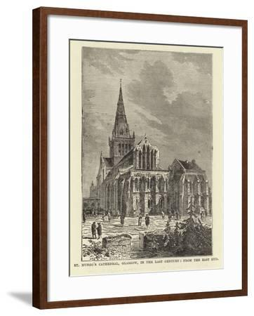 St Mungo's Cathedral, Glasgow, in the Last Century, from the East End--Framed Giclee Print