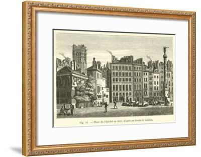 Place Du Chatelet En 1818, D'Apres Un Dessin De Goblain--Framed Giclee Print