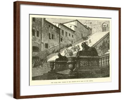 The Scala Coeli, Stairs of the Church of St Mary of the Capitol--Framed Giclee Print