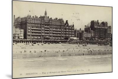 Brighton, View of Metropole and Grand Hotels from West Pier--Mounted Photographic Print