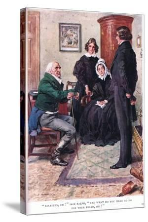 """""""Nineteen, Eh!"""" Said Ralph, """"And What Do You Mean to Do for Your Bread Sir!""""-Charles Edmund Brock-Stretched Canvas Print"""