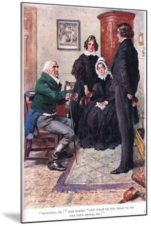 """""""Nineteen, Eh!"""" Said Ralph, """"And What Do You Mean to Do for Your Bread Sir!""""-Charles Edmund Brock-Mounted Giclee Print"""