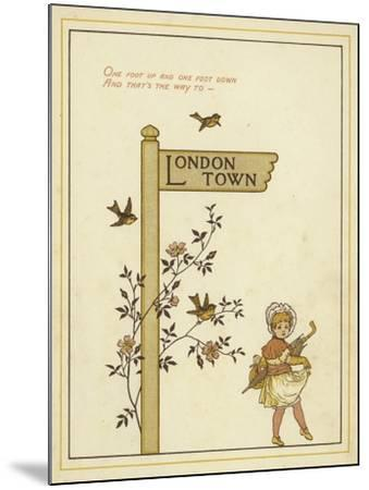 A Sign Post Points the Way to London Town with a Young Girl Walking in That Direction-Thomas Crane-Mounted Giclee Print