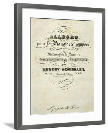 Title Page of Score for Allegro for Piano in B Minor, Opus 8-Robert Schumann-Framed Giclee Print