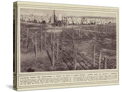 Electrified Barbed-Wire Entanglements to Prevent the Escape of German Prisoners--Stretched Canvas Print